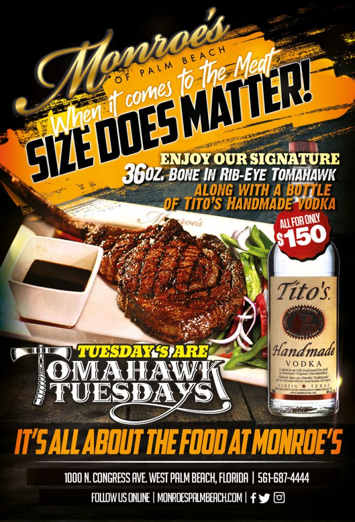 Tomahawk Tuesday Monroe's Palm Beach