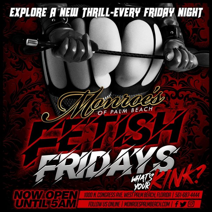 Fetish Friday at Monroe's Palm Beach