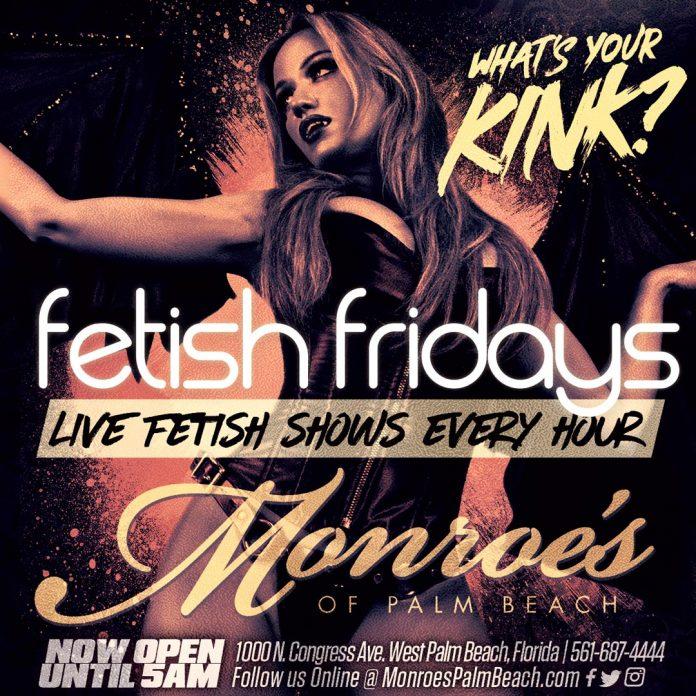 Monroes Palm Beach Fetish Fridays