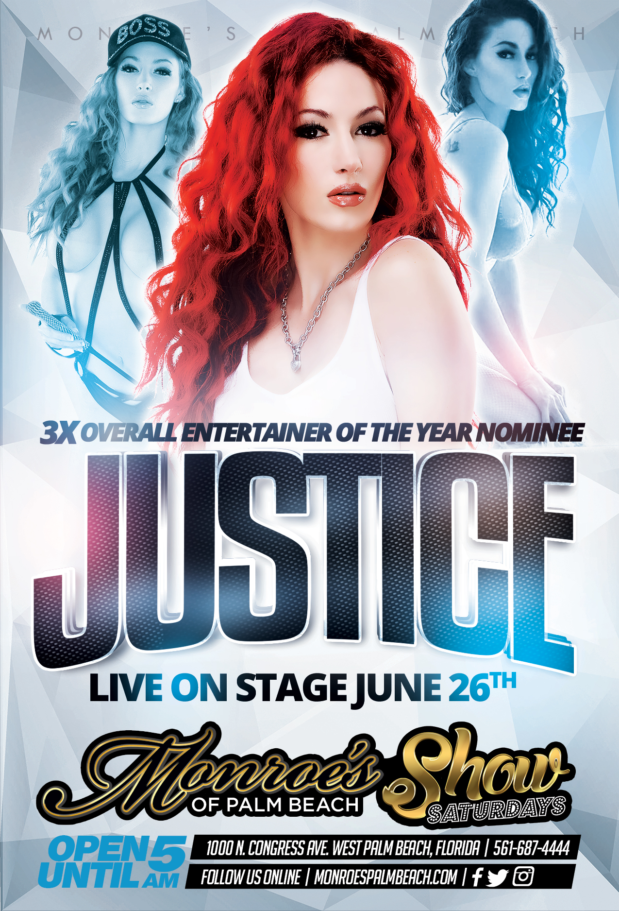 Justice The Entertainer at Monroe's Palm Beach